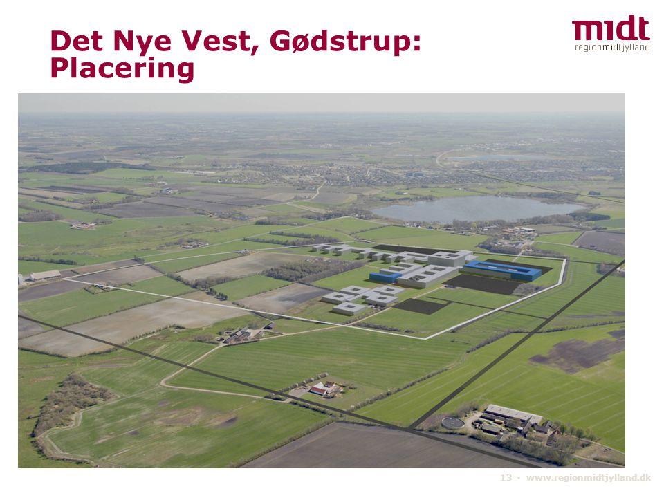 Det Nye Vest, Gødstrup: Placering