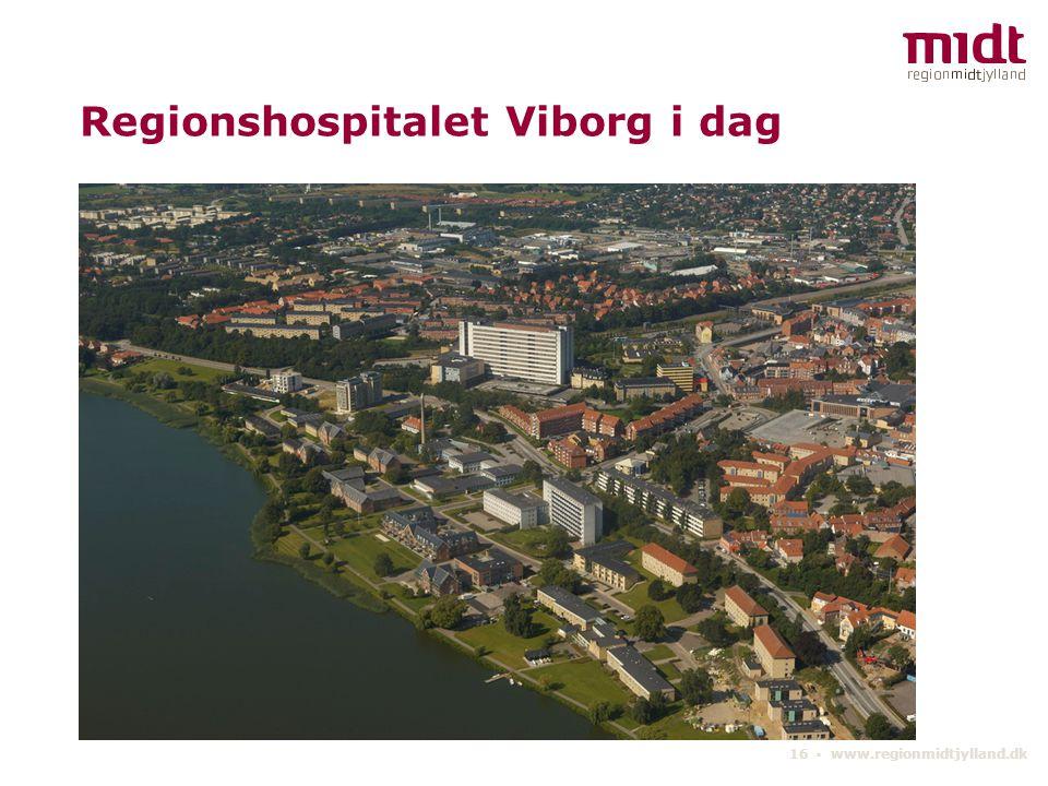 Regionshospitalet Viborg i dag