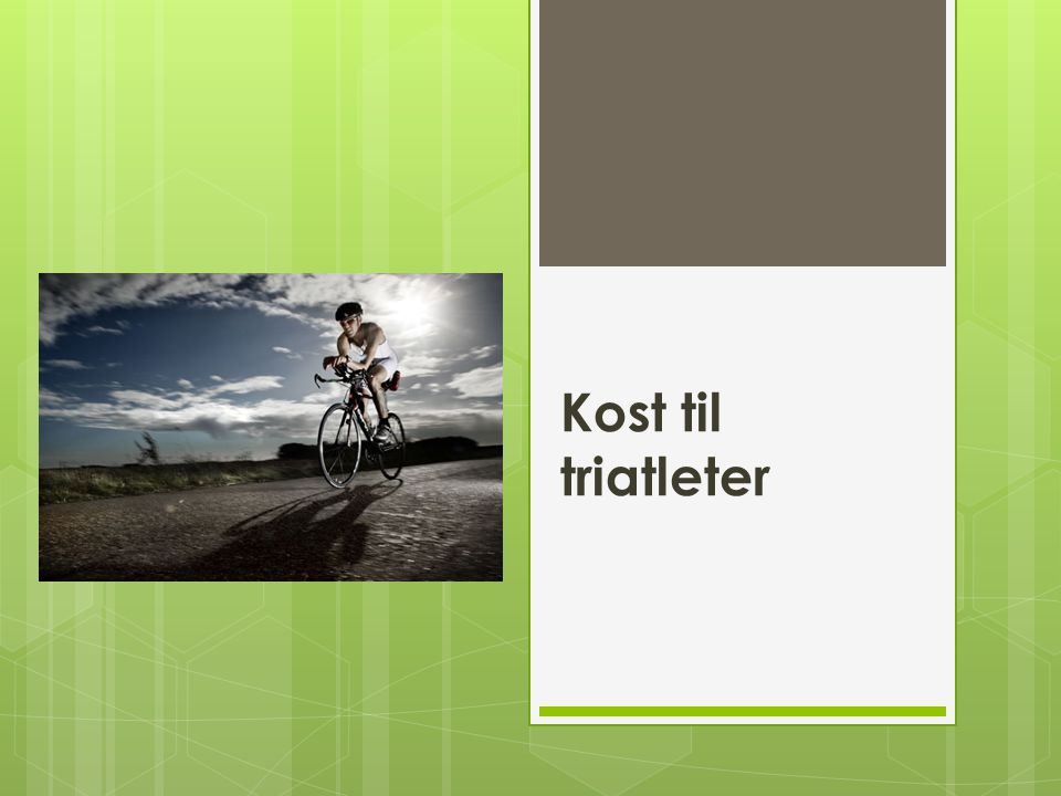 Kost til triatleter