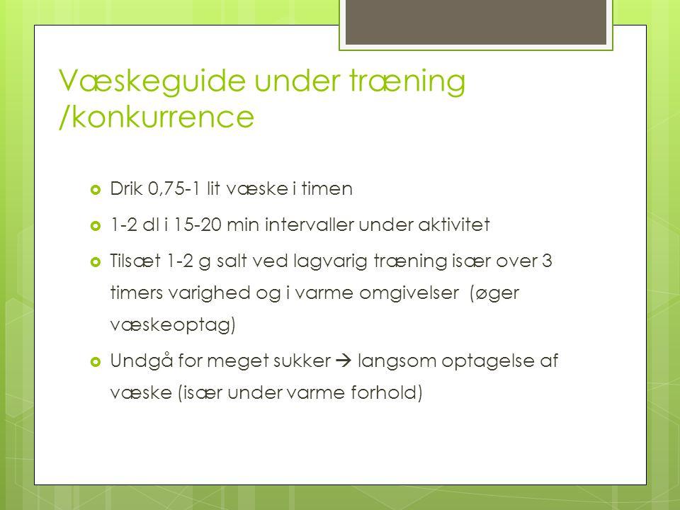 Væskeguide under træning /konkurrence