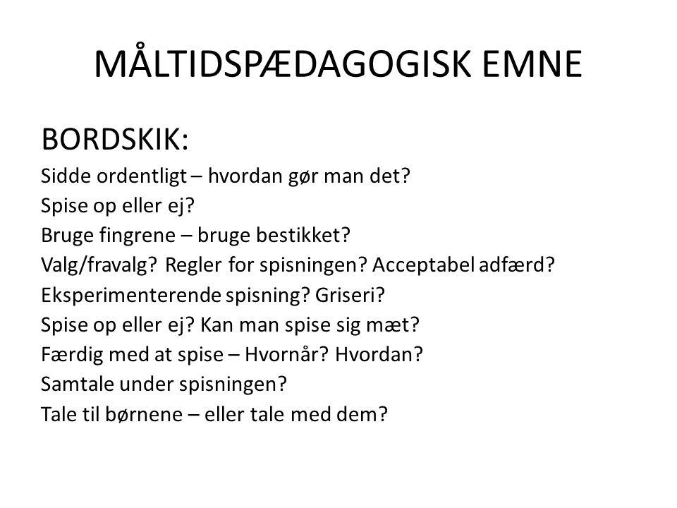 MÅLTIDSPÆDAGOGISK EMNE