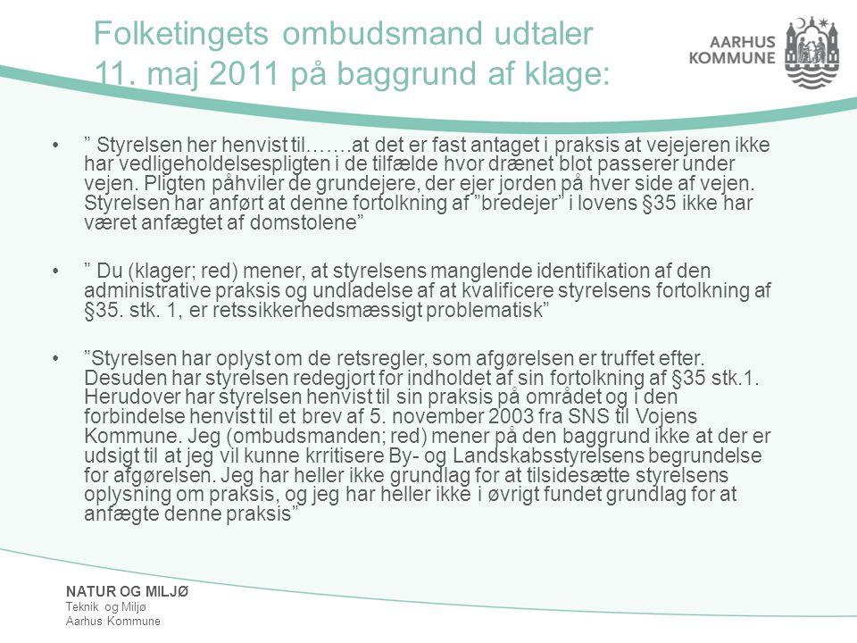 Folketingets ombudsmand udtaler 11. maj 2011 på baggrund af klage: