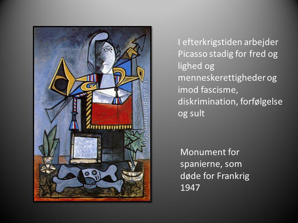 I efterkrigstiden arbejder Picasso stadig for fred og lighed og menneskerettigheder og imod fascisme, diskrimination, forfølgelse og sult