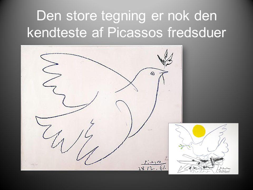 Den store tegning er nok den kendteste af Picassos fredsduer