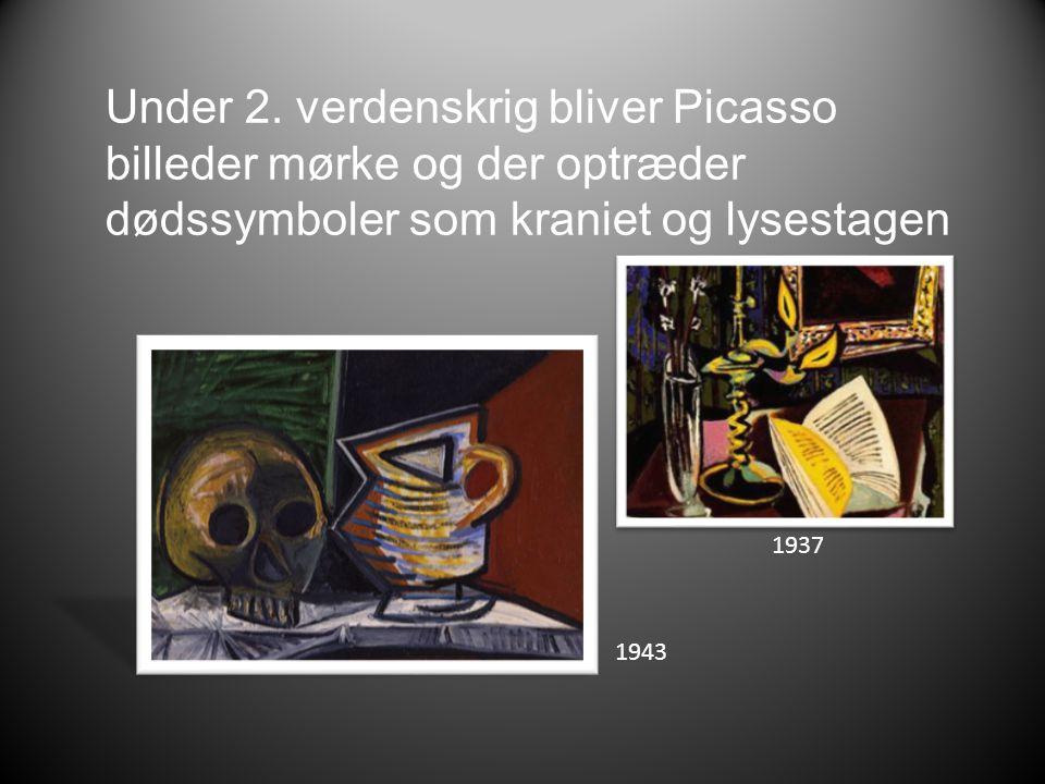 Under 2. verdenskrig bliver Picasso billeder mørke og der optræder dødssymboler som kraniet og lysestagen