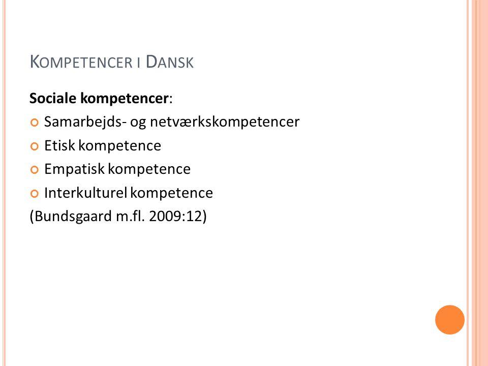 Kompetencer i Dansk Sociale kompetencer: