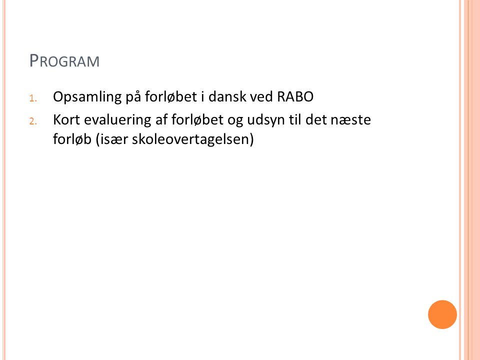 Program Opsamling på forløbet i dansk ved RABO
