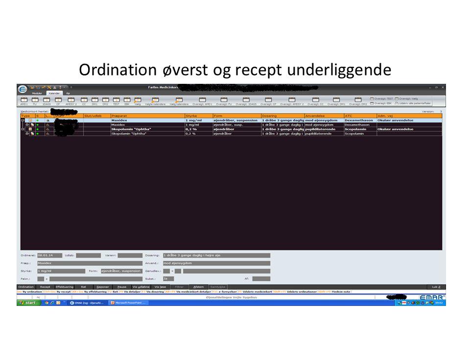 Ordination øverst og recept underliggende