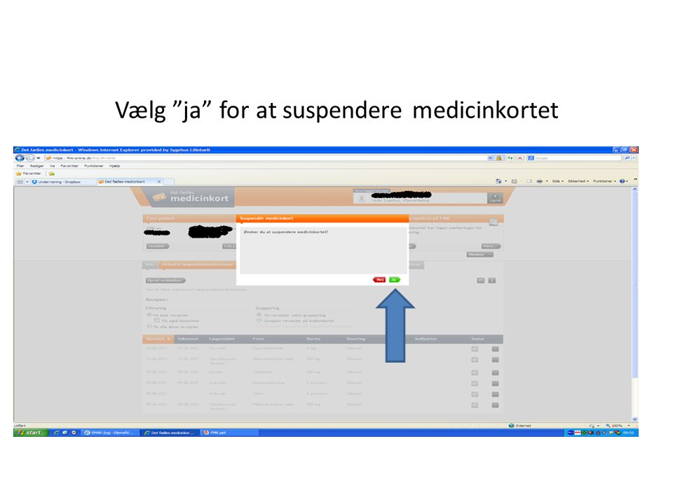 Vælg ja for at suspendere medicinkortet
