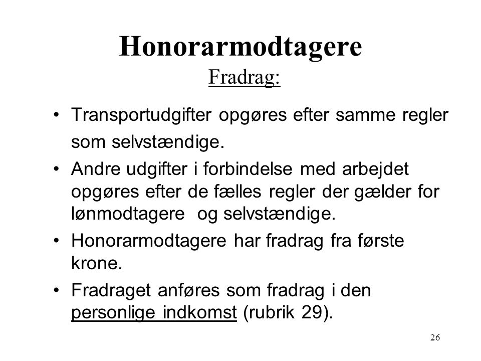 Honorarmodtagere Fradrag: