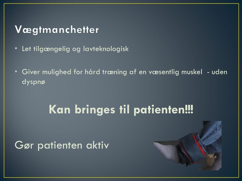 Kan bringes til patienten!!!