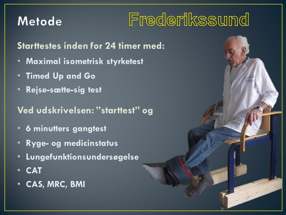 Frederikssund Metode Starttestes inden for 24 timer med: