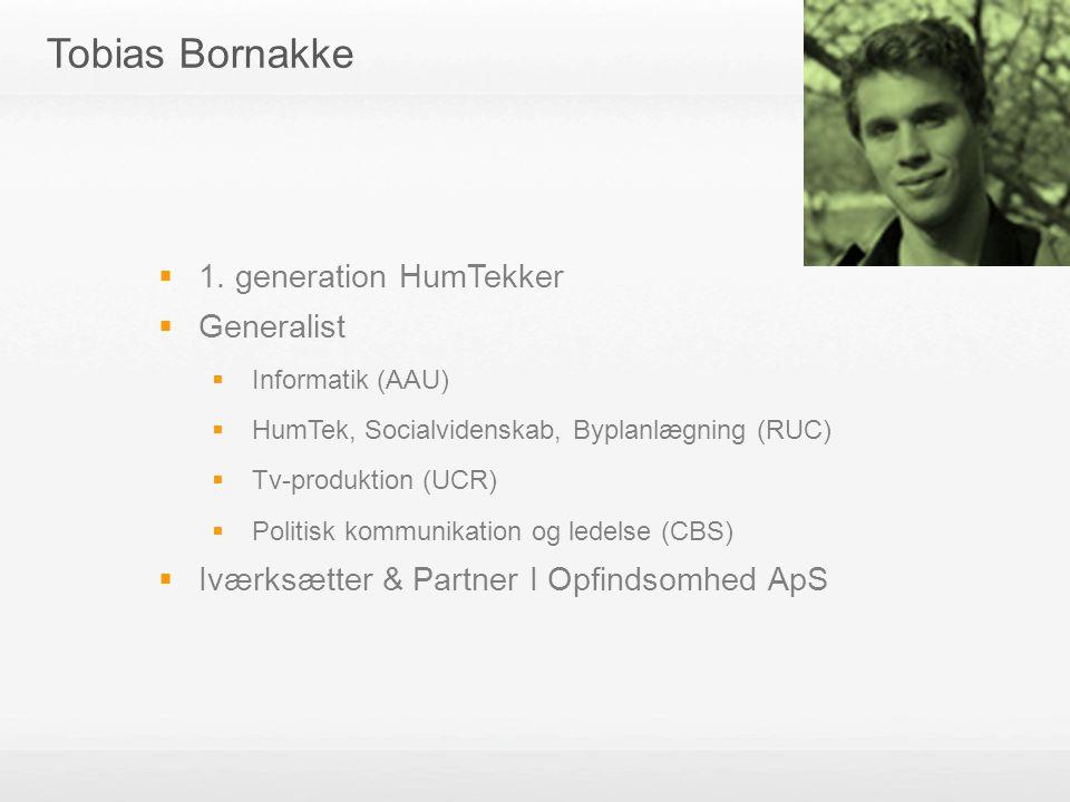 Tobias Bornakke 1. generation HumTekker Generalist