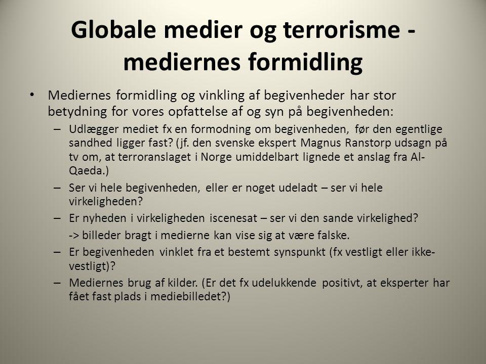 Globale medier og terrorisme -mediernes formidling