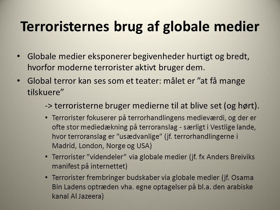 Terroristernes brug af globale medier