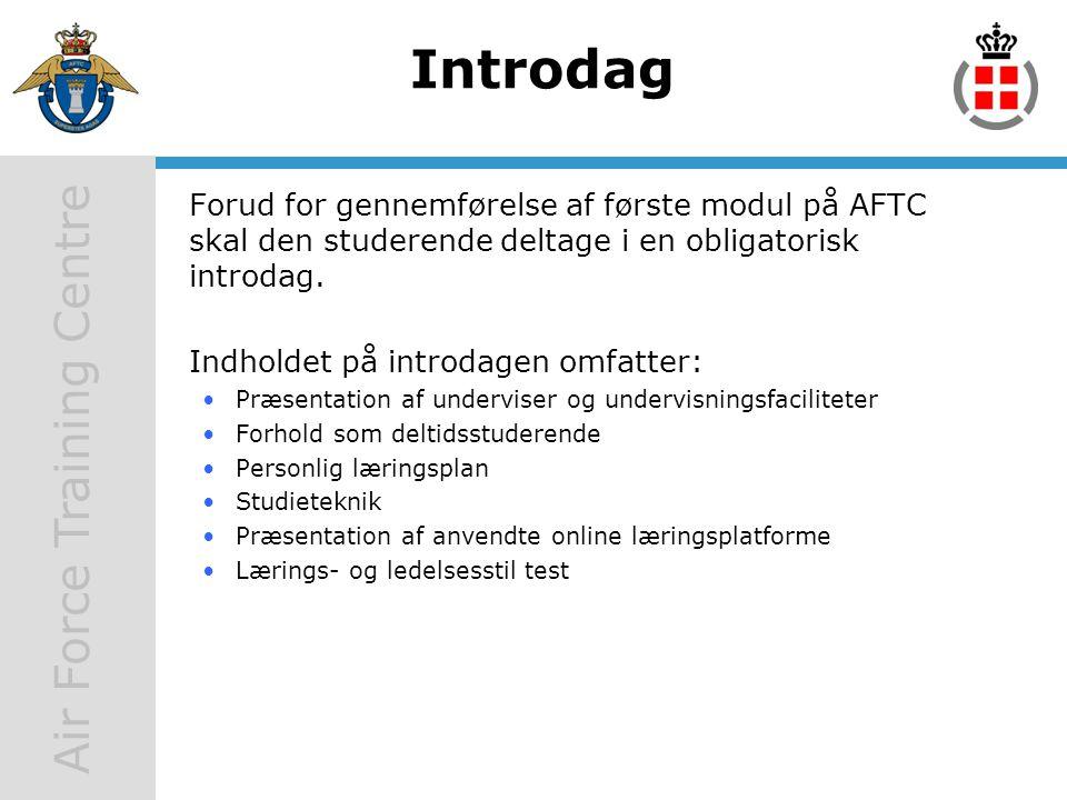 Introdag Forud for gennemførelse af første modul på AFTC skal den studerende deltage i en obligatorisk introdag.