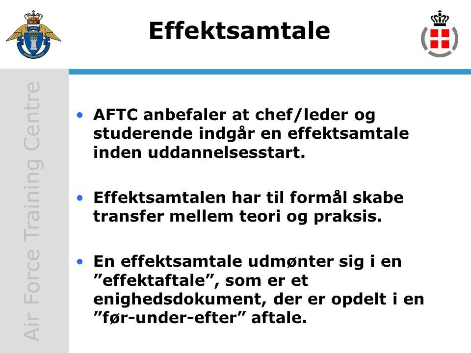Effektsamtale AFTC anbefaler at chef/leder og studerende indgår en effektsamtale inden uddannelsesstart.