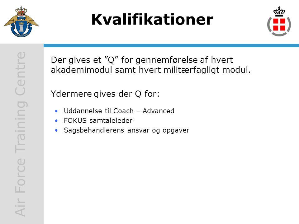 Kvalifikationer Der gives et Q for gennemførelse af hvert akademimodul samt hvert militærfagligt modul.