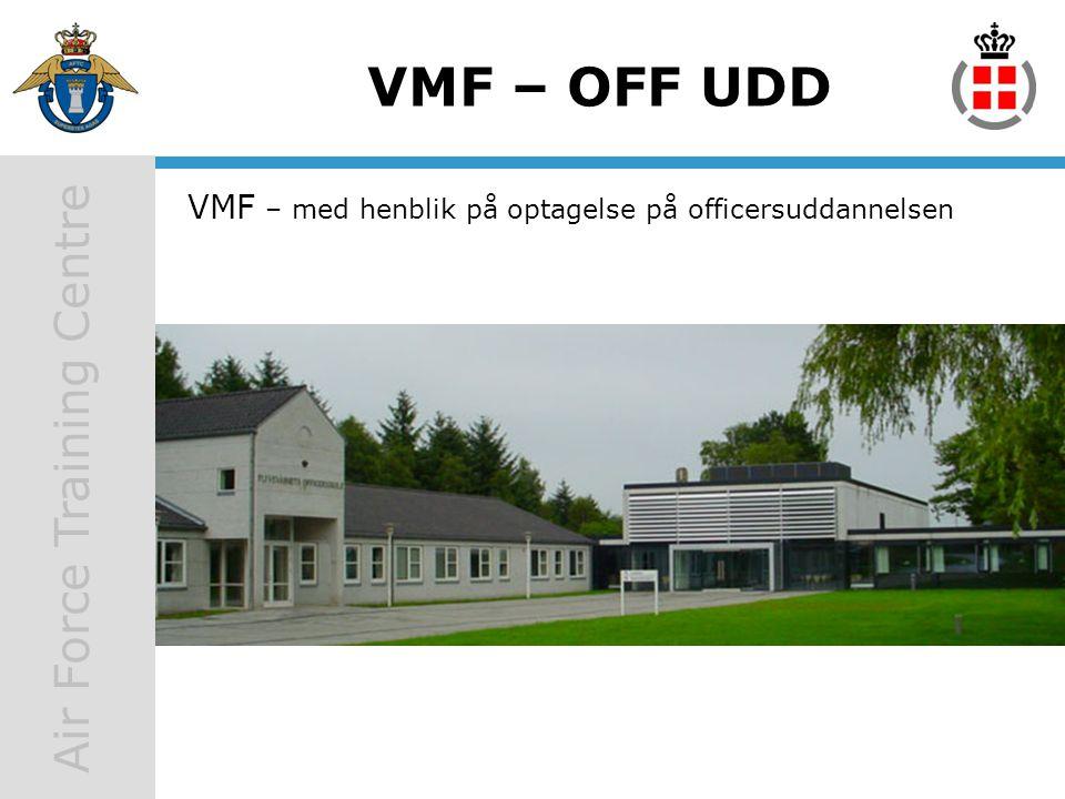 VMF – med henblik på optagelse på officersuddannelsen