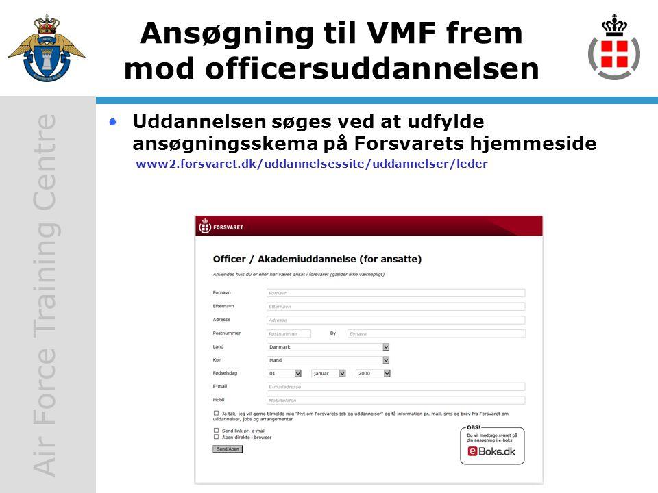 Ansøgning til VMF frem mod officersuddannelsen