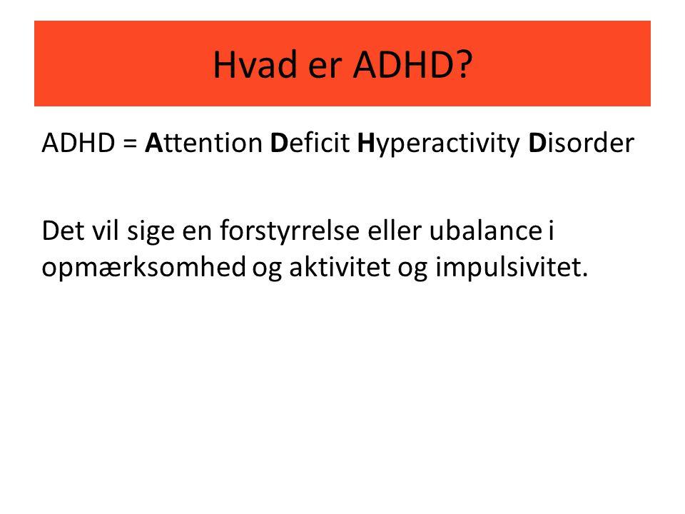 Hvad er ADHD