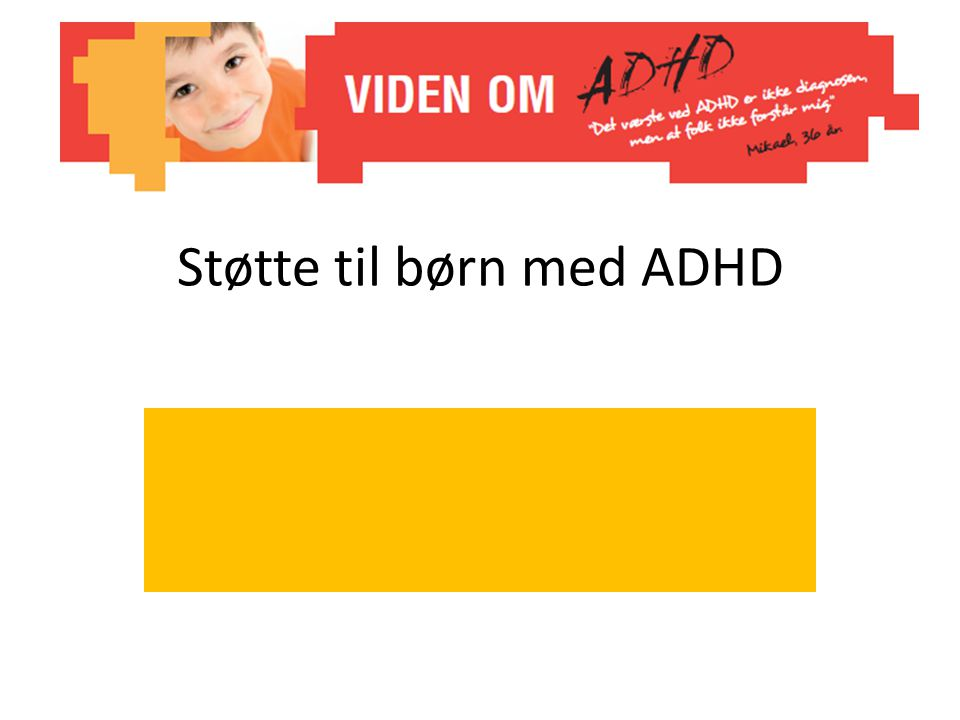 Støtte til børn med ADHD