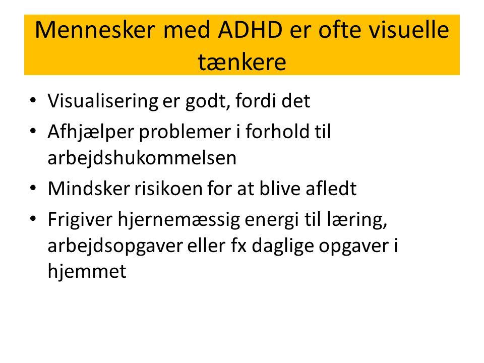 Mennesker med ADHD er ofte visuelle tænkere