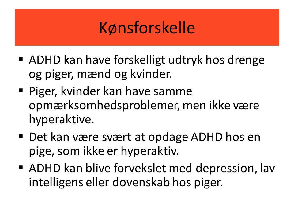 Kønsforskelle ADHD kan have forskelligt udtryk hos drenge og piger, mænd og kvinder.