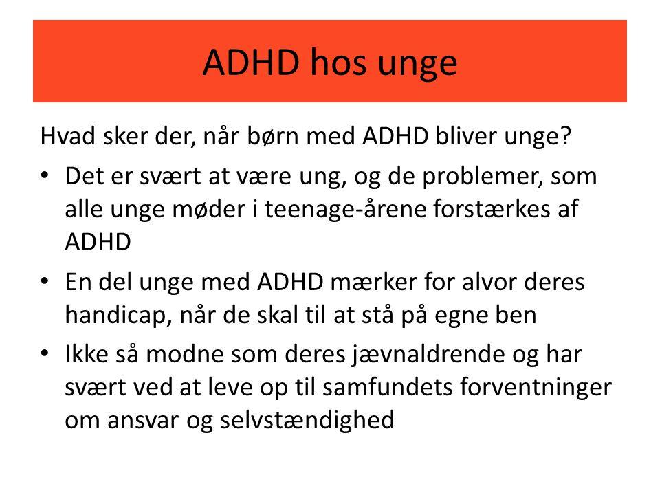 ADHD hos unge Hvad sker der, når børn med ADHD bliver unge