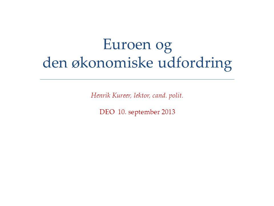 Euroen og den økonomiske udfordring