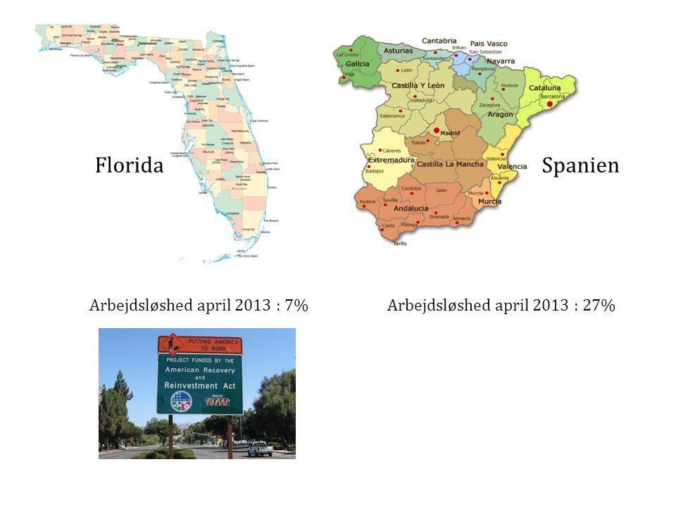 Florida Spanien Arbejdsløshed april 2013 : 7%