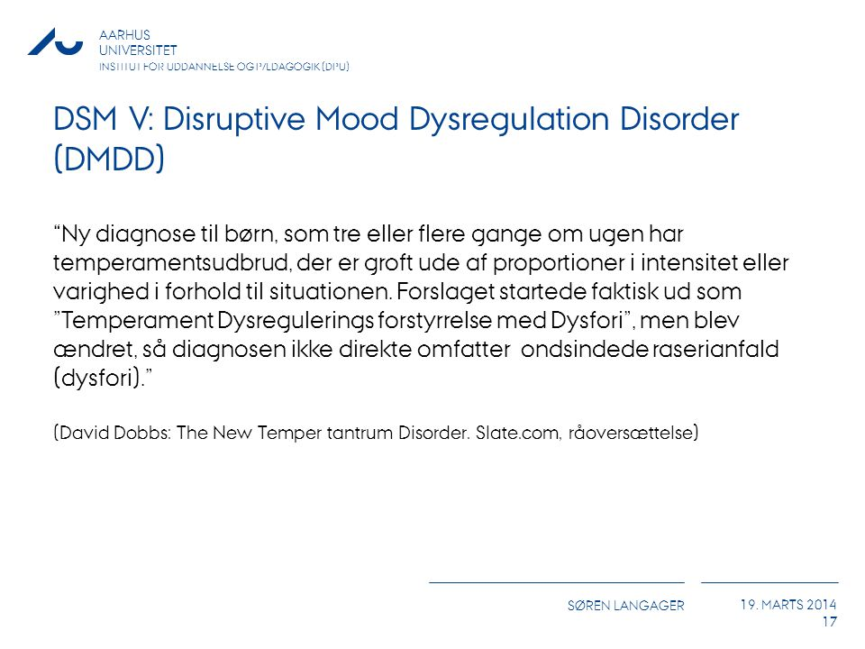 DSM V: Disruptive Mood Dysregulation Disorder (DMDD)