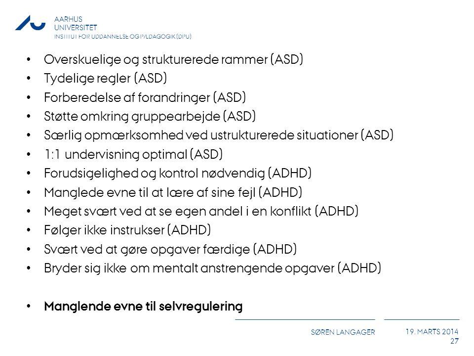 Overskuelige og strukturerede rammer (ASD)