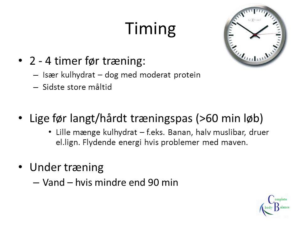Timing 2 - 4 timer før træning: