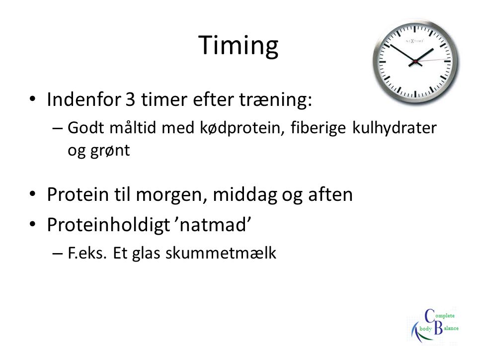 Timing Indenfor 3 timer efter træning: