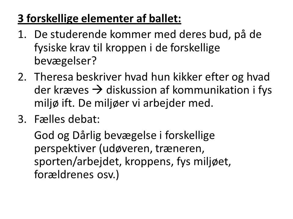 3 forskellige elementer af ballet: