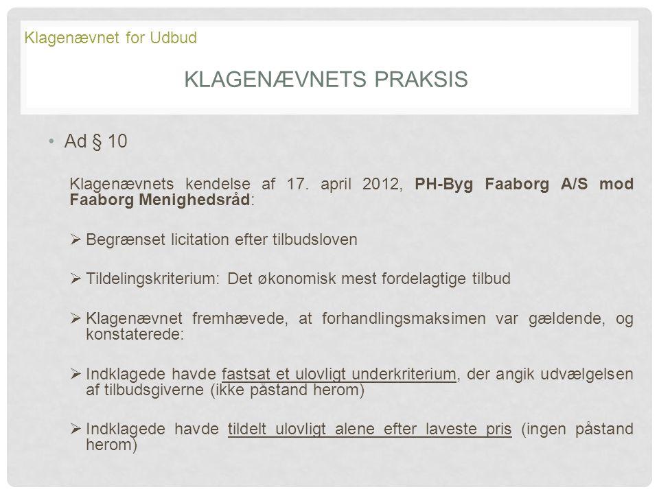 Klagenævnets Praksis Ad § 10 Klagenævnet for Udbud