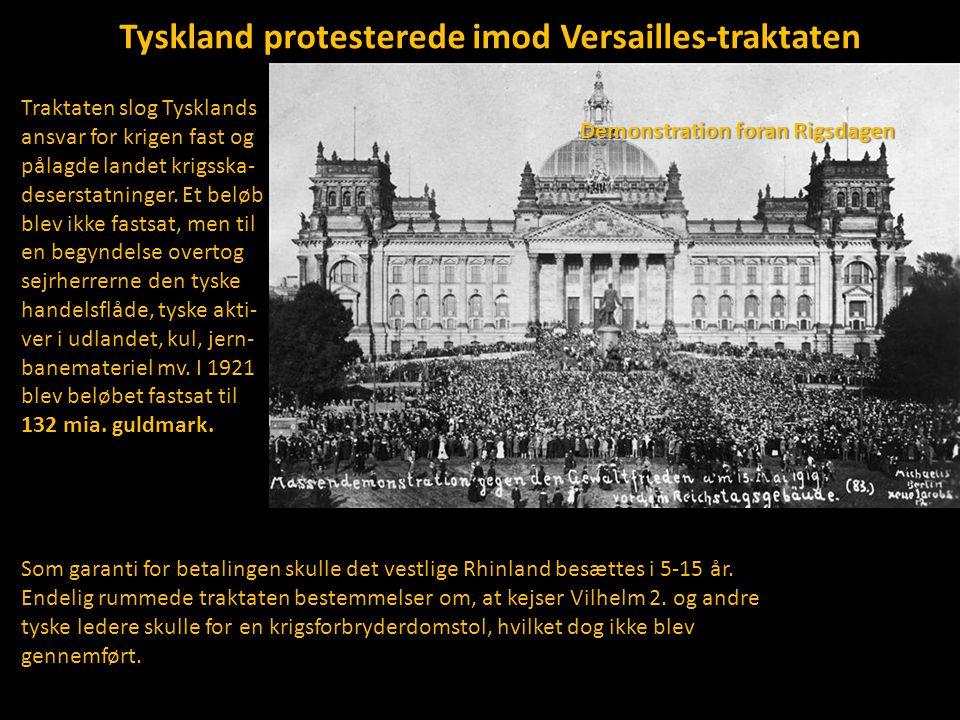 Tyskland protesterede imod Versailles-traktaten