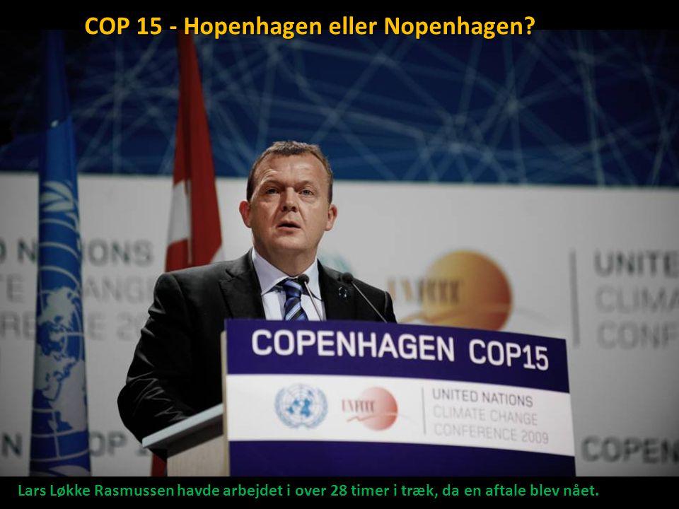 COP 15 - Hopenhagen eller Nopenhagen