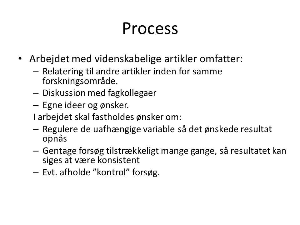 Process Arbejdet med videnskabelige artikler omfatter: