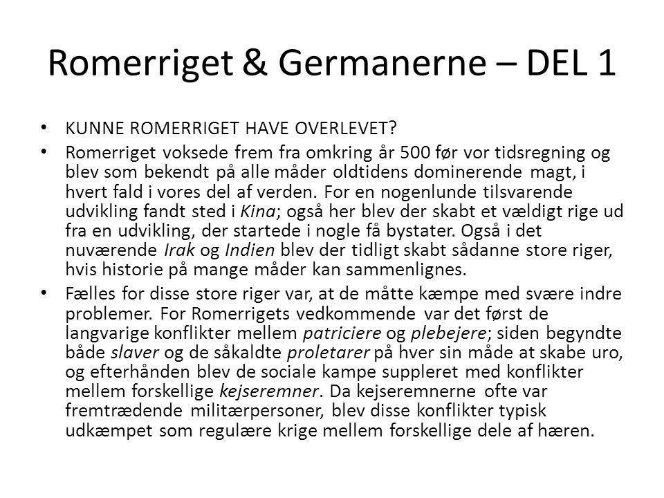 Romerriget & Germanerne – DEL 1