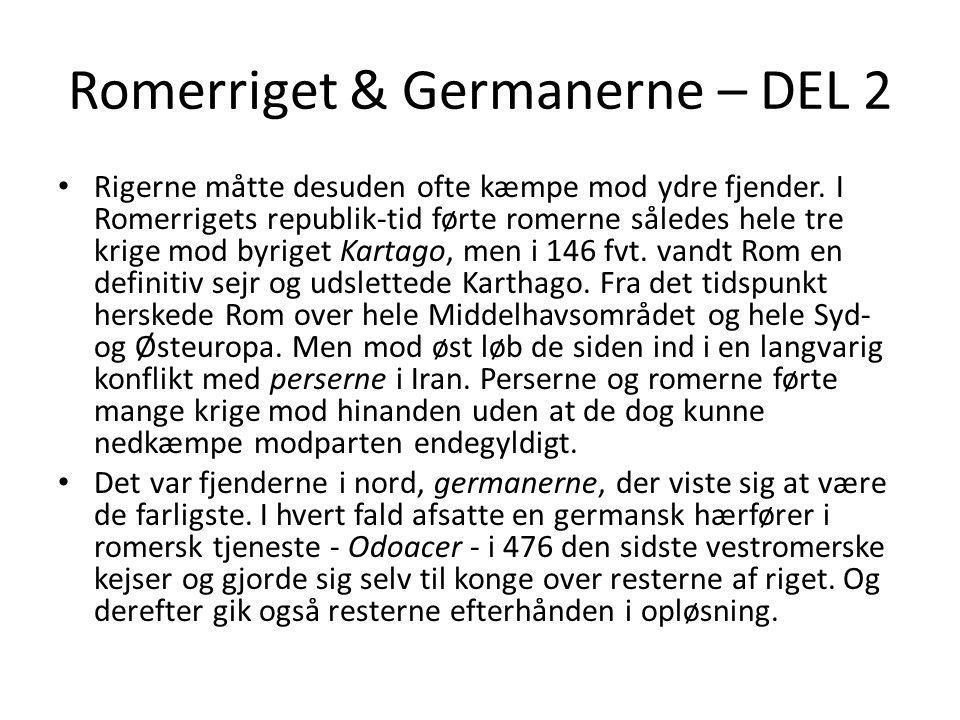 Romerriget & Germanerne – DEL 2