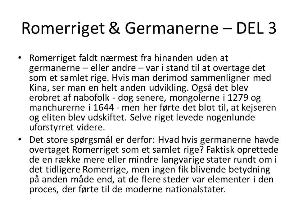 Romerriget & Germanerne – DEL 3