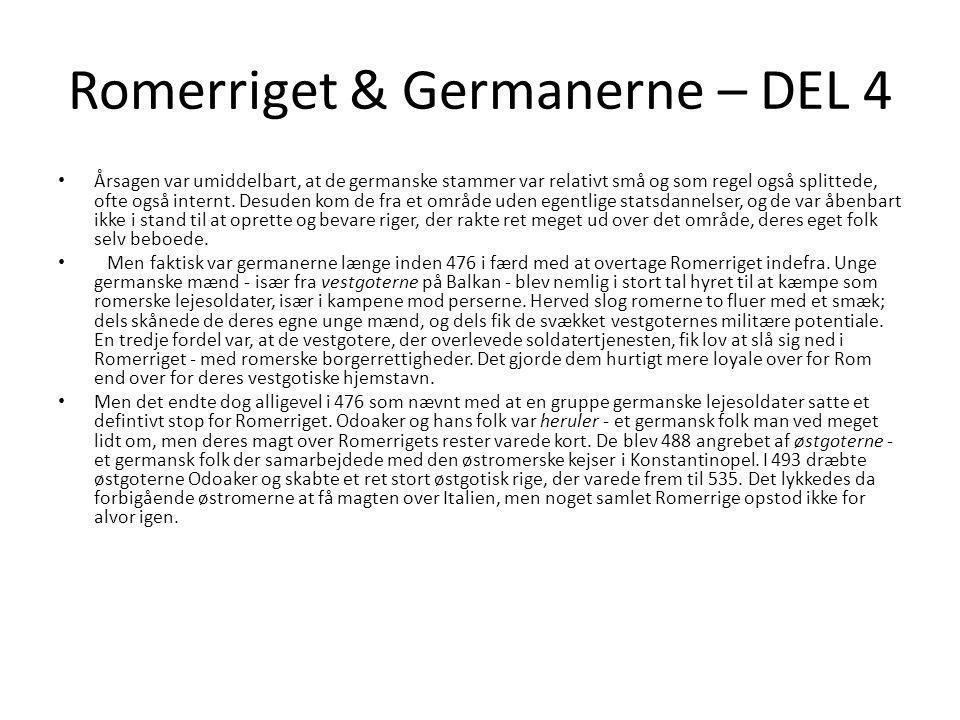 Romerriget & Germanerne – DEL 4