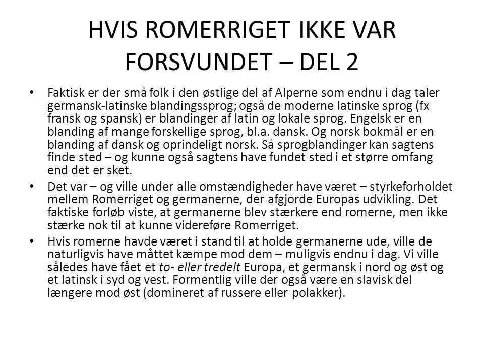 HVIS ROMERRIGET IKKE VAR FORSVUNDET – DEL 2