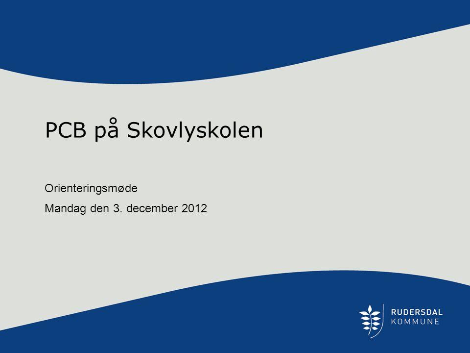 Orienteringsmøde Mandag den 3. december 2012