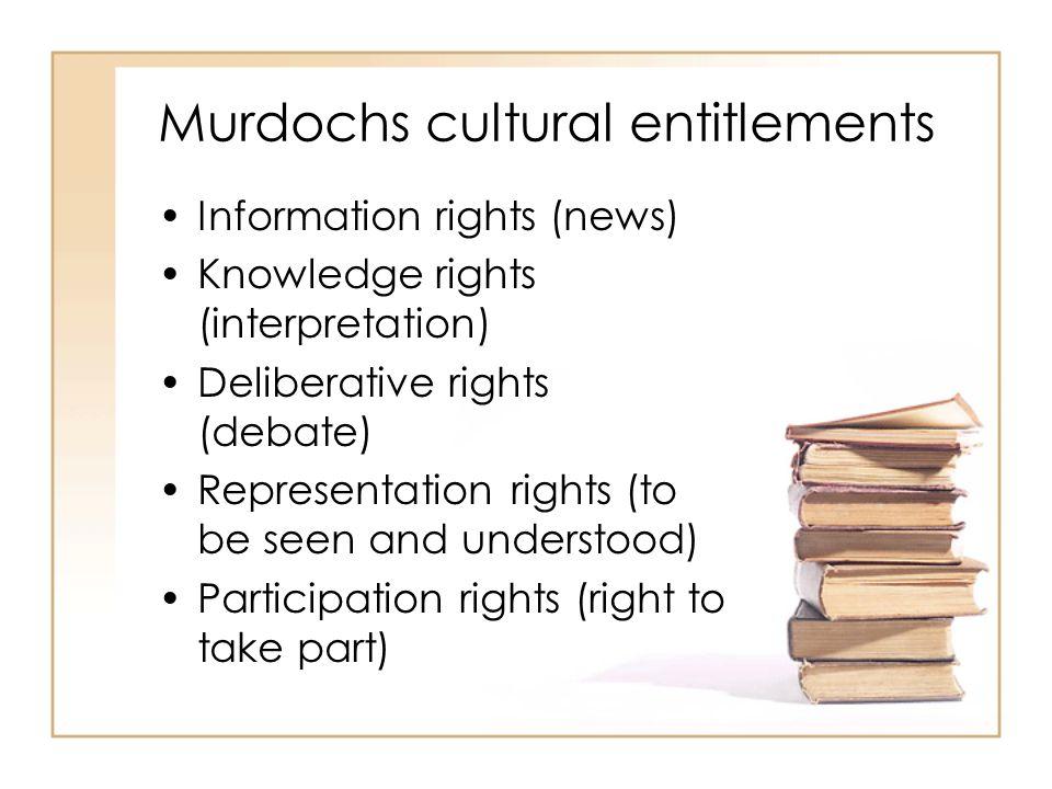 Murdochs cultural entitlements