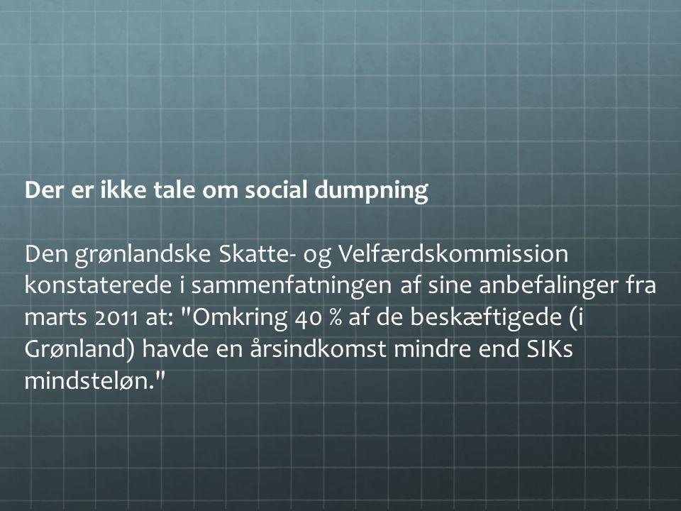 Der er ikke tale om social dumpning