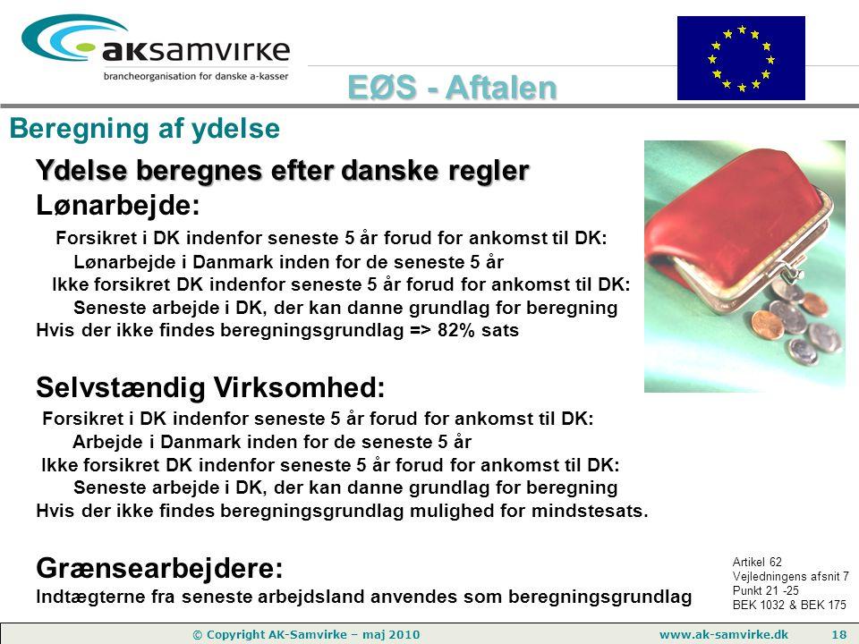 Ydelse beregnes efter danske regler Lønarbejde: