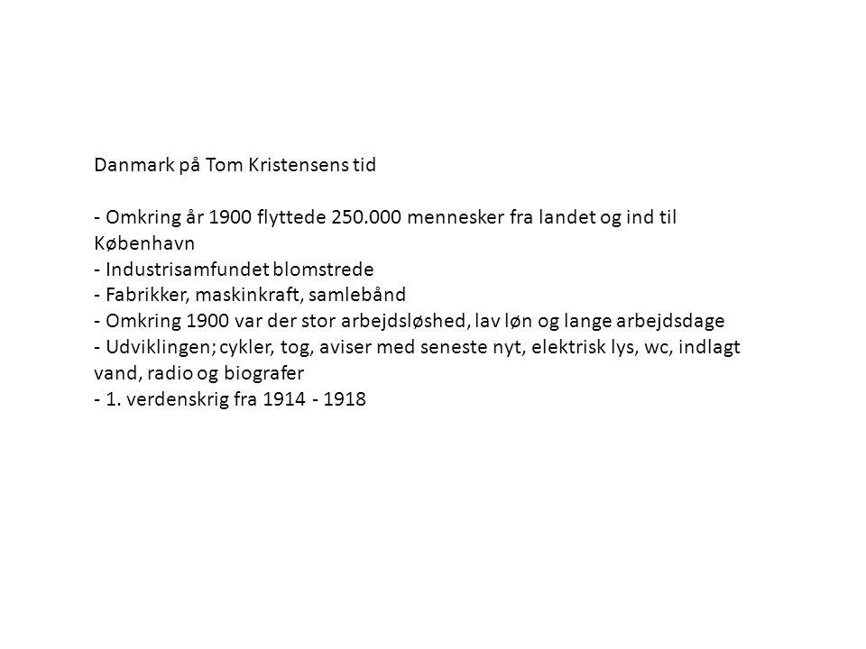 Danmark på Tom Kristensens tid